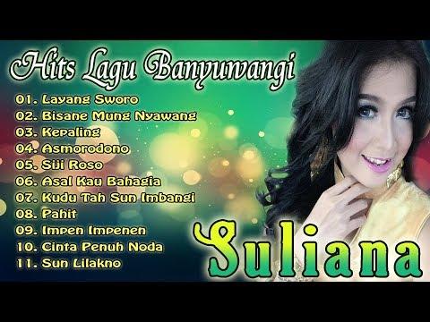 SULIANA _ FULL ALBUM | Kumpulan Lagu Banyuwangi Pilihan Terbaik