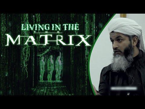 (FULL) Living in the Matrix- Shaykh Hasan Ali