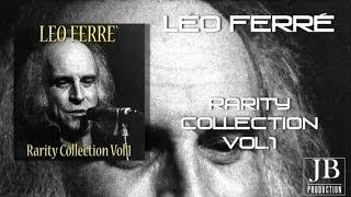 Léo Ferré - Rarity Collection, Vol. 1