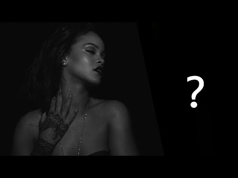 What is the music video? Rihanna