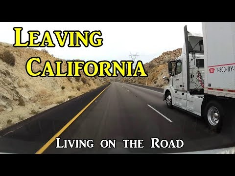Leaving California - Living On the Road