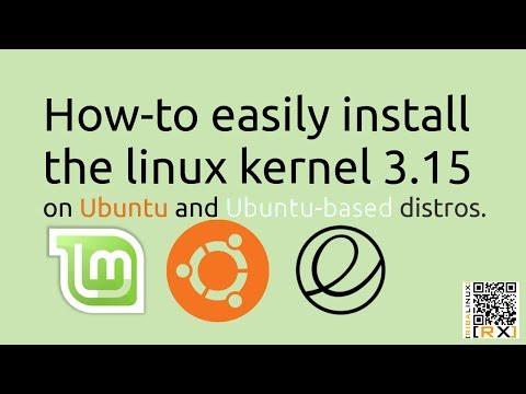 How-to easily install  the linux kernel 3.15 on Ubuntu and Ubuntu-based distros [HD]