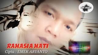 RAHASIA HATI- Versi EMEK ARYANTO