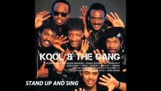 Stand up and sing  /  KOOL & THE GANG