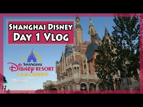 First Time at Shanghai Disney Resort! - Day 1 Vlog [上海迪士尼乐园]