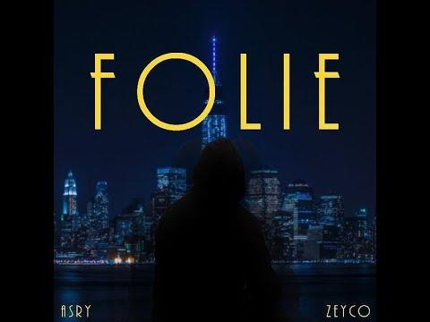 Zeyco & Asry - Folie (Lyrics video)