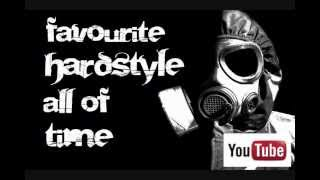 My Favourite Hardstyle All Of Time Mix 1