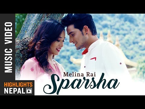 Melina Rai New Song - Sparsha Feat. Sara & Mahesh | New Nepali Song 2018/2075