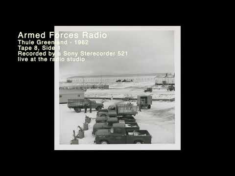 Armed Forces Radio, live 1962 Thule Greenland T8S1