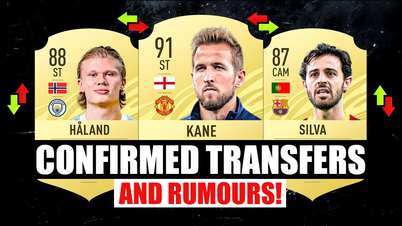 FIFA 22   NEW CONFIRMED TRANSFERS & RUMOURS! 🤪🔥 ft. Haaland, Kane, Silva… etc