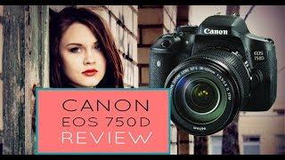 canon eos 750d /T6i DSLR Camera Body review