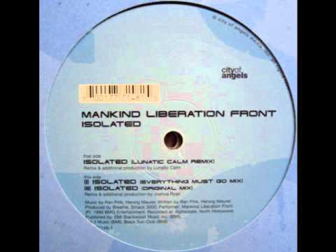 Mankind Liberation Front - Isolated (Lunatic Calm Remix)
