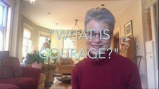 Courage Part I: What is Courage? (Thought Sparks with Frances Moore Lappé)