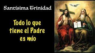 Solemnidad de la Santísima Trinidad