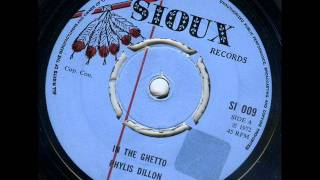 Phyllis Dillon - In The Ghetto