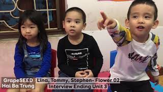 Lina, Tommy, Stephen -LF02- Ending Unit 03 GrapeSEED Interview