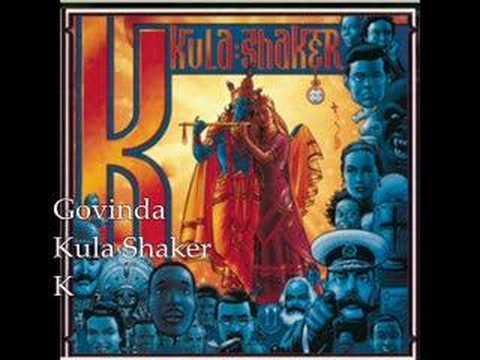 Govinda- Kula Shaker