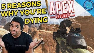 Download 5 Reasons Why You're Dying In Apex Legends! | Common Mistakes Mp3 and Videos