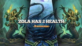 Zola has 2 HP. And That is Great.
