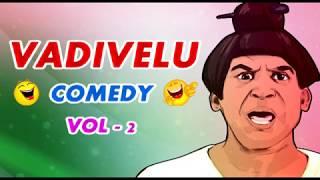 Vadivelu Comedy | Vol 2| Vadivelu Best Comedy | Vadivelu Comedy Scenes | Vadivelu full Comedy Scenes