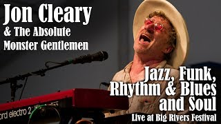 Jon Cleary & The Absolute Monster Gentlemen - Jazz, Funk, Rhythm & Blues and Soul Live