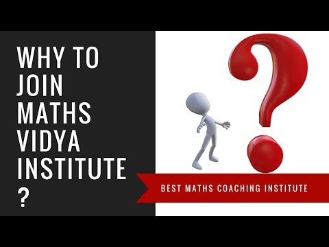 Why to Join Maths Vidya Institute Tricity ?