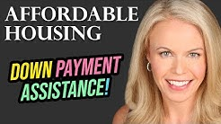 Affordable Housing and the Down payment Assistance You Need To Know About