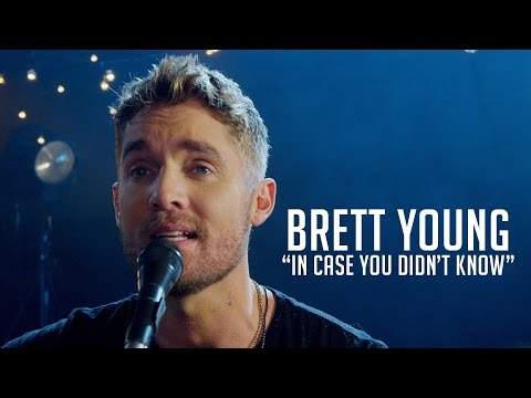 """Brett Young, """"In Case You Didn't Know"""""""
