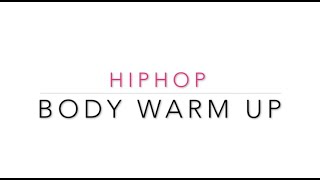 HipHop   Body Warm Up