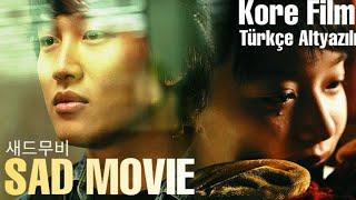 새드무비 - Sad Movie / Kore Filmi Türkçe Altyazılı 2021