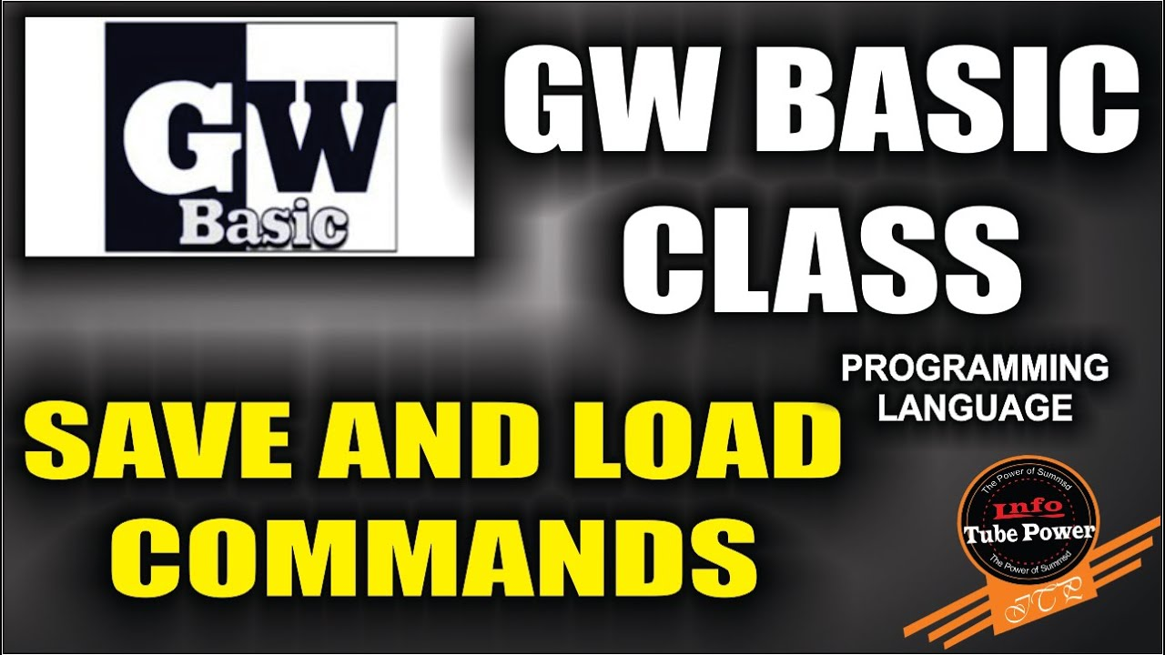 How to run SAVE & LOAD command in GW Basic Programming language  Urdu/Hindi