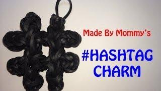 Rainbow Loom Band # Hashtag Number Sign Charm