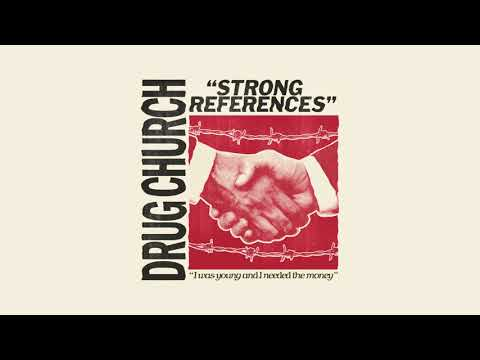 "Drug Church ""Strong References"" Mp3"