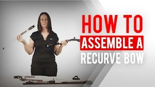 How to assemble a recurve bow | Archery 360