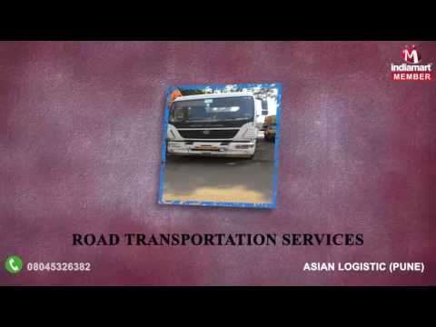 Transportation and Logistic Services By Asian Logistic, Pune
