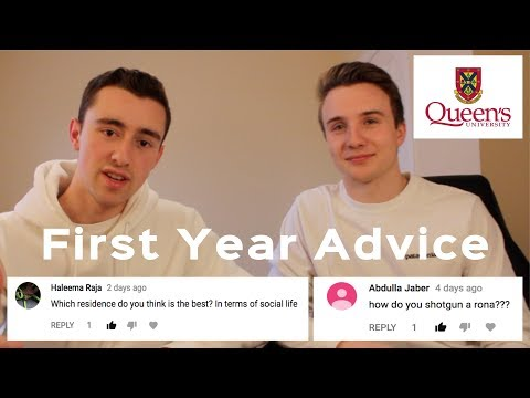 QUEEN'S UNIVERSITY FIRST YEAR Q&A