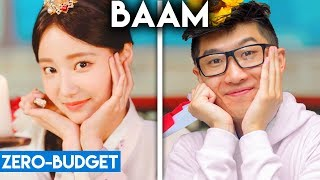 K-POP WITH ZERO BUDGET! (MOMOLAND- BAAM)