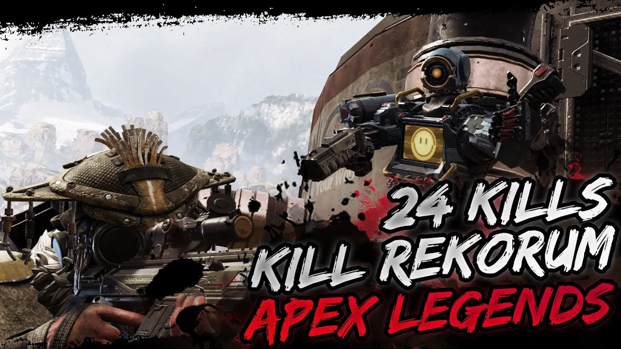 APEX LEGENDS KILL REKORUM! 24 KILLS!