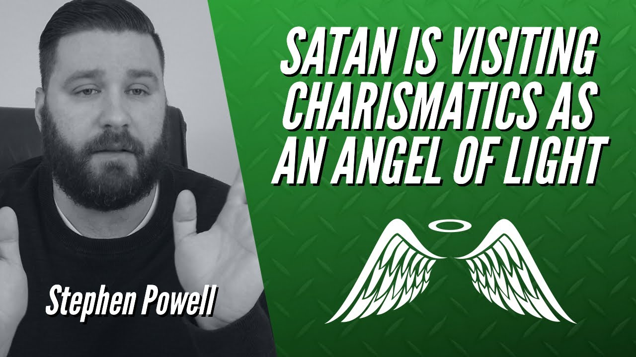 ENCOUNTER: SATAN IS VISITING CHARISMATICS AS AN ANGEL OF LIGHT
