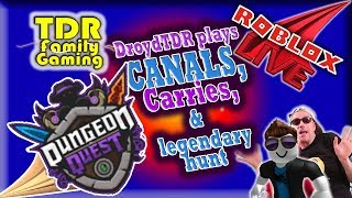 HUNT FOR LEGENDARY! more CANALS & CARRIES DQ LIVE w DroydTDR - Roblox Dungeon Quest - Live Stream