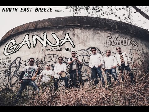 GANJA | North East Breeze | Echoes | Youthzkorner | traditional folk song