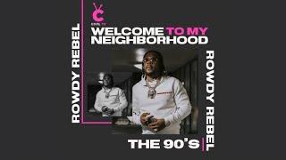 "CivilTV: Rowdy Rebel ""Welcome To My Neighborhood: The 90's"""