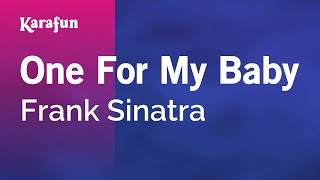Karaoke One For My Baby - Frank Sinatra *