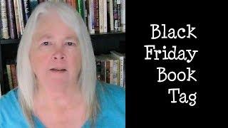 Black Friday Book Tag