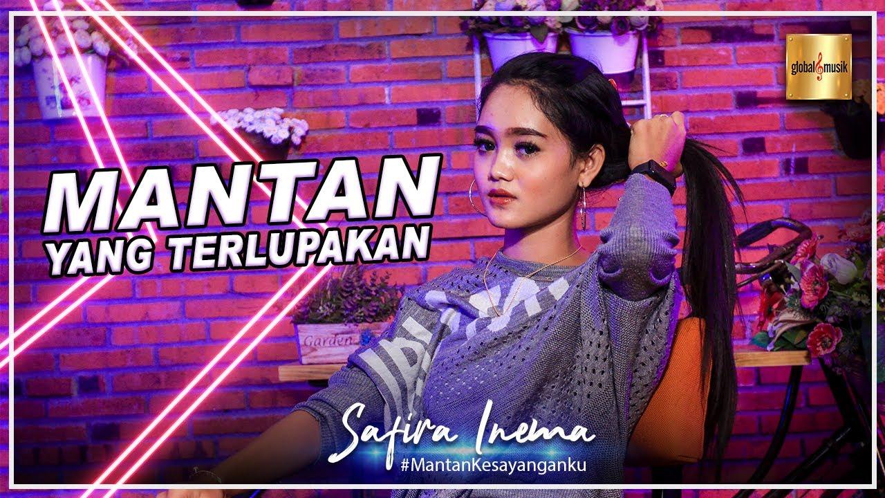 Safira Inema - Mantan Yang Terlupakan (Official Music Video)