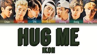 iKON - HUG ME (안아보자) (Color Coded Lyrics Eng/Rom/Han/가사)
