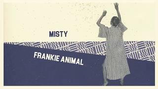 Frankie Animal - (Can