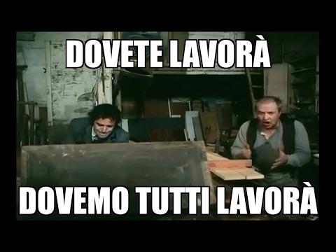 """""""Dovete Lavorà, Dovemo Tutti Lavorà !"""" - con Panelli e Montesano ne """"Il Conte Tacchia"""""""