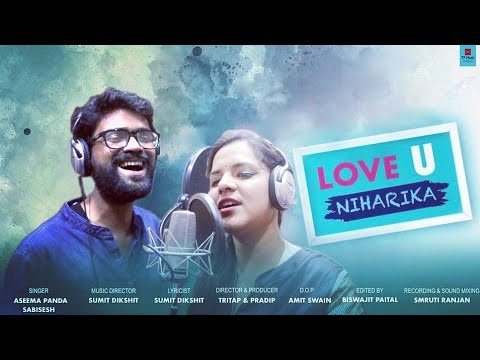 Love You Niharika - Full Audio Song || Sabisesh & Asima Latest & New Studio Version Odia Songs