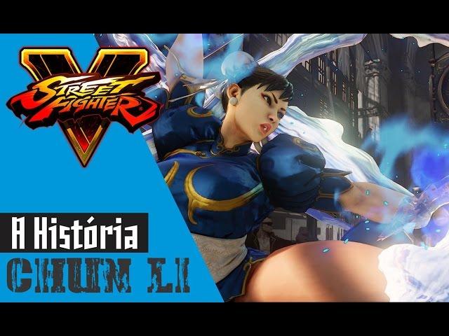 Street Fighter V - A história de Chun Li